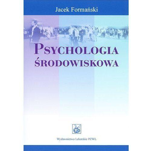 PSYCHOLOGIA ŚRODOWISKOWA (oprawa miękka) (Książka), PZWL
