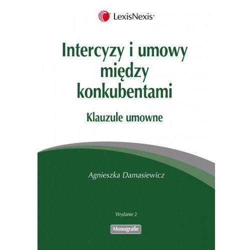 Intercyzy i umowy między konkubentami - Agnieszka Damasiewicz, książka z kategorii Prawo, akty prawne