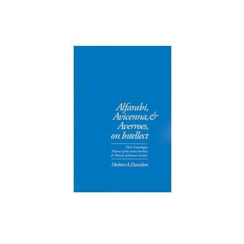 Alfarabi, Avicenna, and Averroes, on Intellect