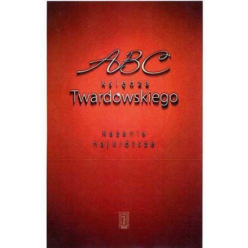 ABC księdza Twardowskiego - Wysyłka od 3,99 - porównuj ceny z wysyłką - Szczęśliwego Nowego Roku, oprawa twarda