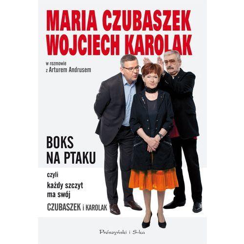 Boks na ptaku, czyli każdy szczyt ma swój Czubaszek i Karolak (2013)