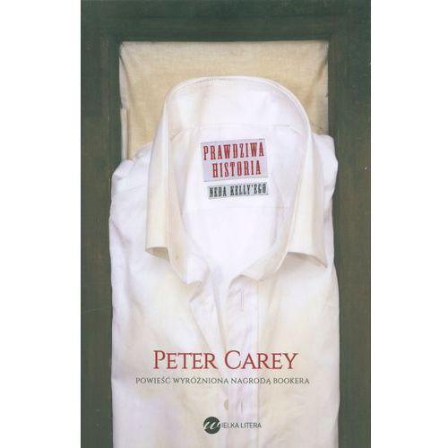Prawdziwa historia Neda Kelly'ego, Carey Peter