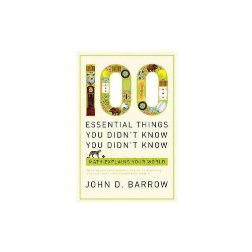 100 Essential Things You Didn't Know You Didn't Know (9780393338676)