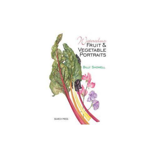 Watercolour Fruit & Vegetable Portraits (9781782210832)