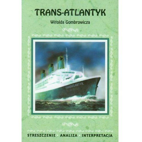 TRANS-ATLANTYK OPRACOWANIE, Dąbrowska Magdalena