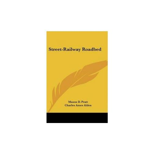 STREET-RAILWAY ROADBED (9780548480588)