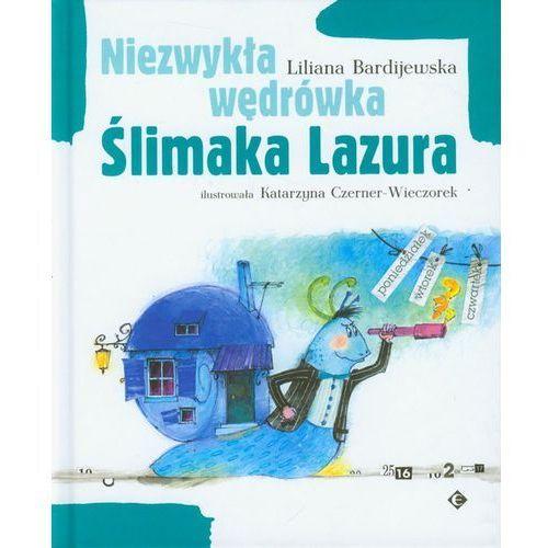 Niezwykła wędrówka Slimaka Lazura (72 str.)