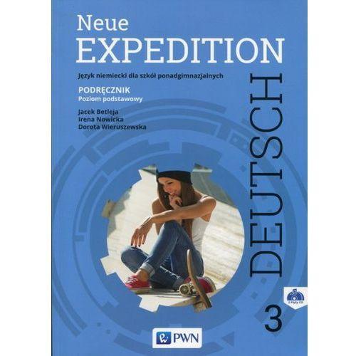 Neue Expedition Deutsch 3 Podręcznik + 2CD Poziom podstawowy - Betleja Jacek, Nowicka Irena, Wieruszewska Dorota