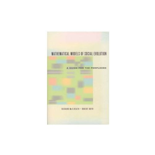 Mathematical Models of Social Evolution (9780226558271)