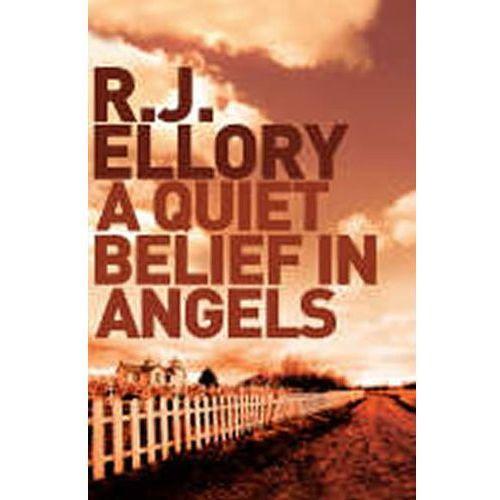 Quiet Belief in Angels (416 str.)