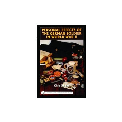Personal Effects of the German Soldier in World War II (9780764322556)
