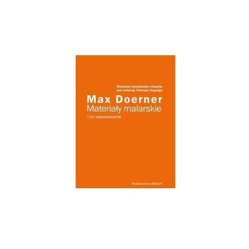 Materiały malarskie i ich zastosowanie. Darmowy odbiór w niemal 100 księgarniach!, Doerner Max