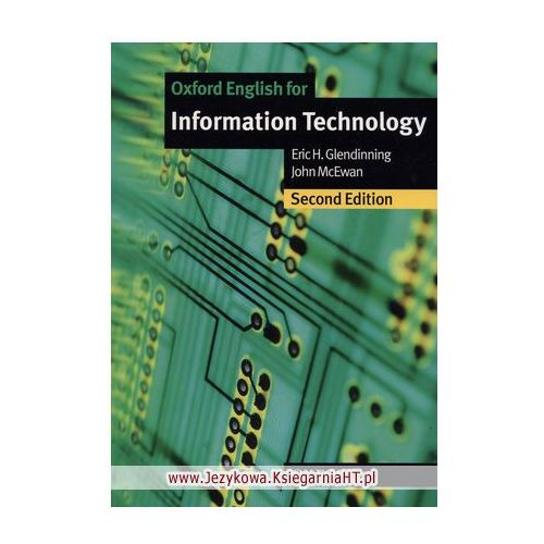 OKAZJA - Oxford English for Information Technology (New Edition): Student's Book (podręcznik), Eric Glendinning, John McEwan