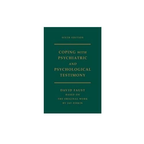 Ziskin's Coping with Psychiatric and Psychological Testimony (9780195174113)