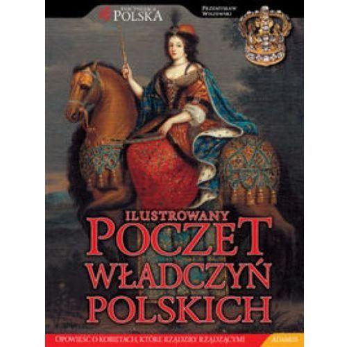 ILUSTROWANY POCZET WŁADCZYŃ POLSKICH Przemysław Wiszewski (2010)