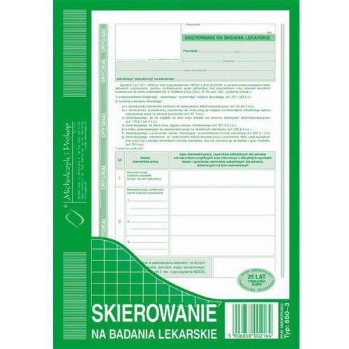 Skierowanie na badania lek. Michalczyk&Prokop 850-3 - A5 (oryginał+kopia)