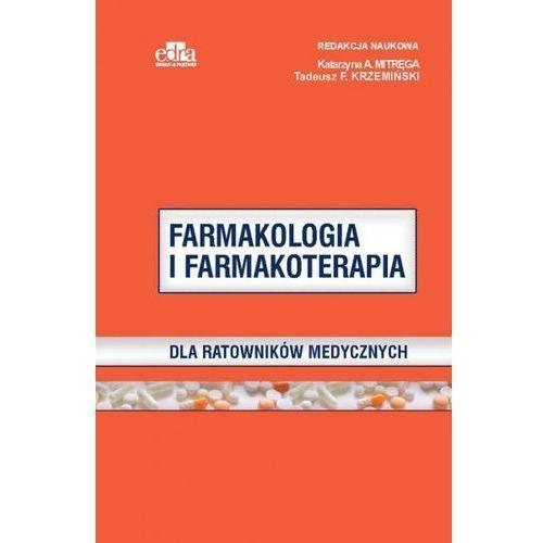 Farmakologia i farmakoterapia dla ratowników medycznych (200 str.)