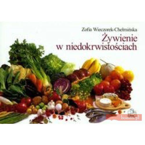 Żywienie w niedokrwistościach - Wieczorek Chełmińska Zofia, Zofia Wieczorek-Chełmińska