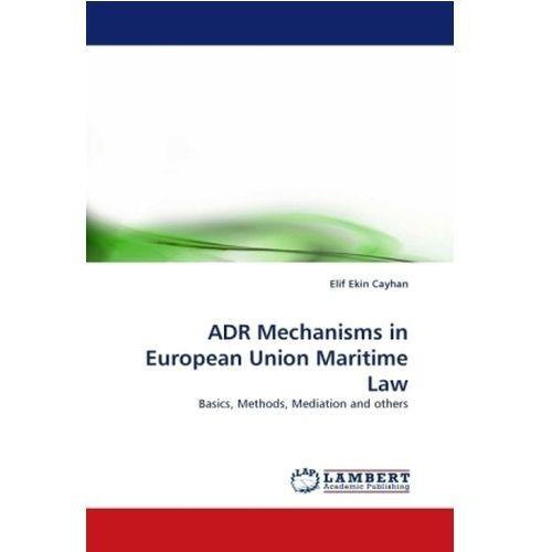 ADR Mechanisms in European Union Maritime Law