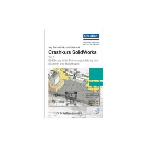 Crashkurs SolidWorks, m. CD-ROM. Tl.3 (9783865229472)