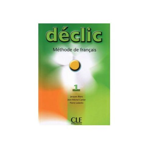 Declic 1 Methode de francais CLE (ilość stron 128)