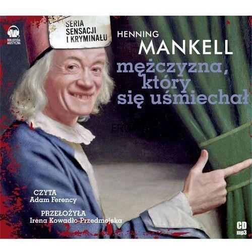 Mężczyzna, który się uśmiechał (CD) - Dostawa zamówienia do jednej ze 170 księgarni Matras za DARMO (9788361445685)