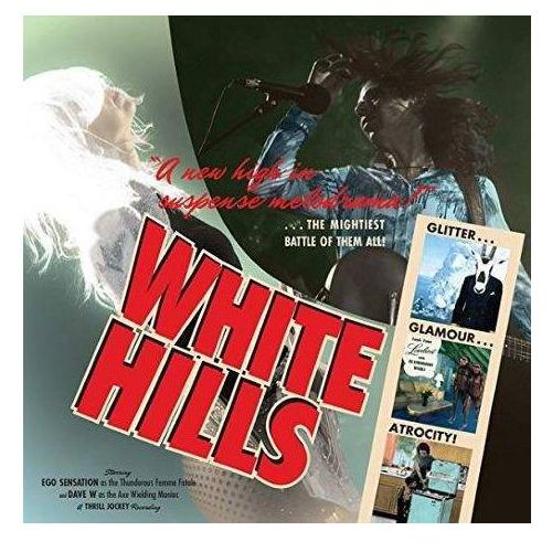White hills - glitter glamour atrocity marki Rockers publishing