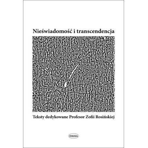 Nieświadomość i transcendencja, praca zbiorowa