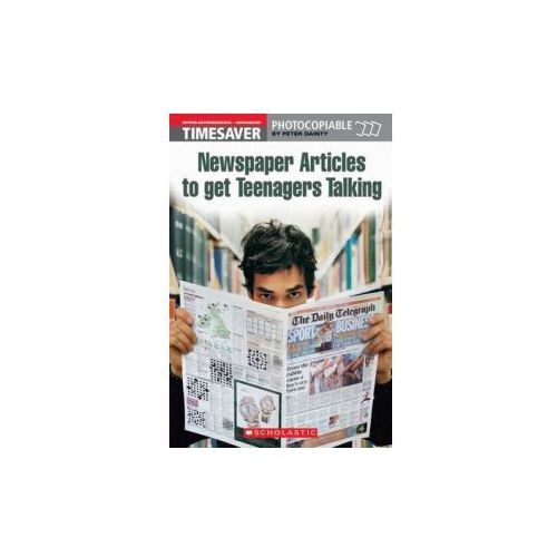 Newspaper Articles to Get Teenagers Talking (9781904720300)