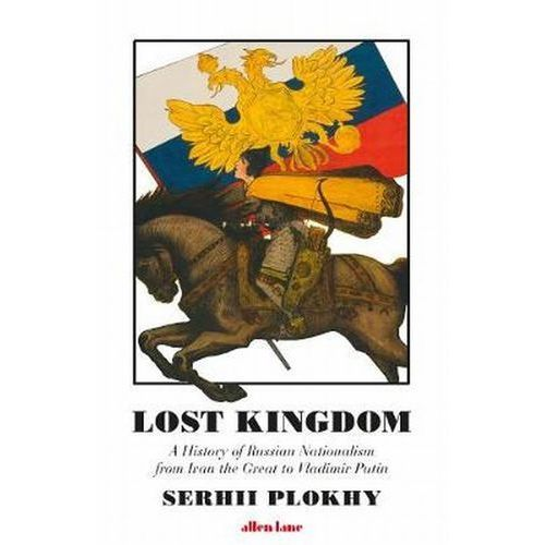 Lost Kingdom - Plokhy Serhii, Penguin Books