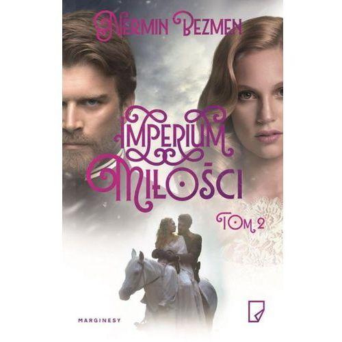 Imperium miłości Tom 2 - Dostawa 0 zł (9788365586490)