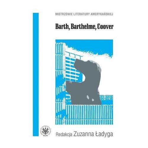 Barth, Barthelme, Coover - Wysyłka od 3,99 - porównuj ceny z wysyłką, UW – Uniwersytet Warszawski