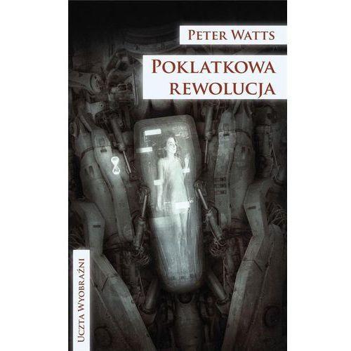 Poklatkowa rewolucja [Watts Peter], Mag