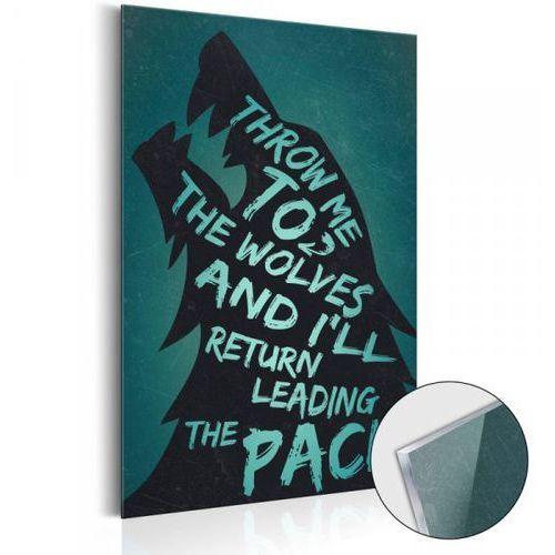 Obraz na szkle akrylowym - life manifesto: throw me to the wolves [glass] marki Artgeist