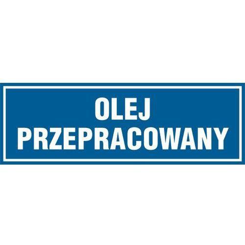 OKAZJA - Olej przepracowany z kategorii Znaki informacyjne i ostrzegawcze