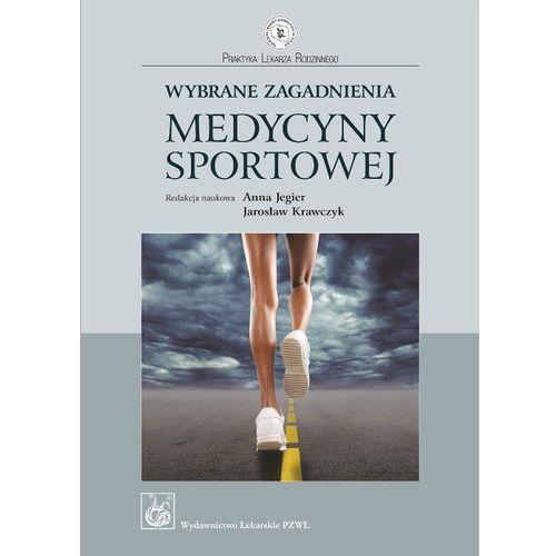 Wybrane Zagadnienia Medycyny Sportowej (kategoria: Książki sportowe)