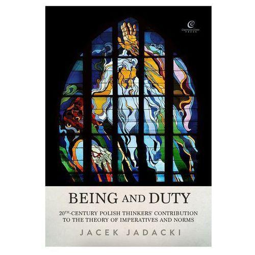Being and Duty, Jadacki Jacek