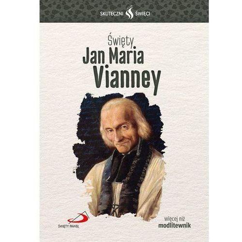 Skuteczni Święci - Jan Maria Vianney - Praca zbiorowa, Edycja Świętego Pawła