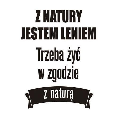 Naklejka Z NATURY JESTEM LENIEM (5907599744597)