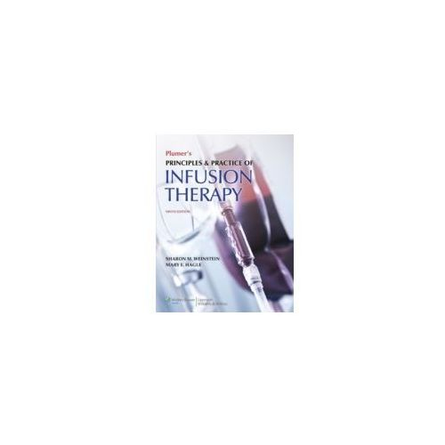 Plumer's Principles and Practice of Infusion Therapy (9781451188851)
