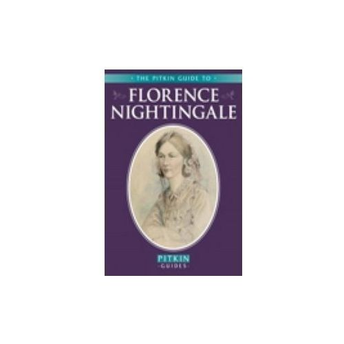 The Pitkin Guide to Florence Nightingale (32 str.)