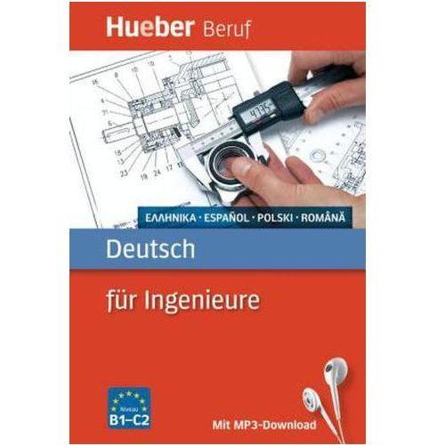 Deutsch für Ingenieure - Griechisch, Spanisch, Polnisch, Rumänisch (9783195074759)