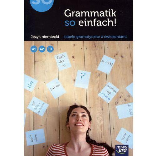 Grammatik so Einfach! Język Niemiecki. Tabele Gramatyczne z Ćwiczeniami (216 str.)