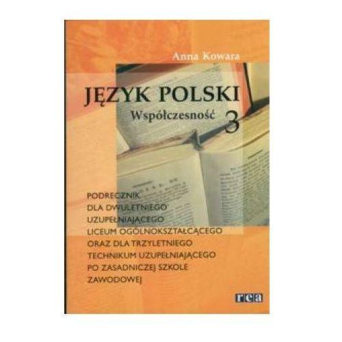 Język polski, Współczesność - podręcznik, część 3, liceum i technikum, oprawa broszurowa