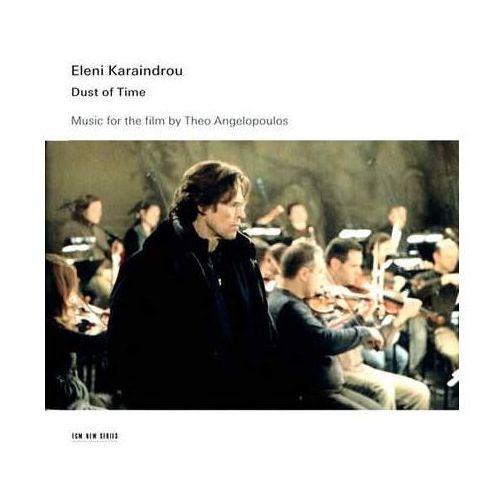 DUST OF TIME (MUSIC FOR THE FILM) - Eleni Karaindrou (Płyta CD)