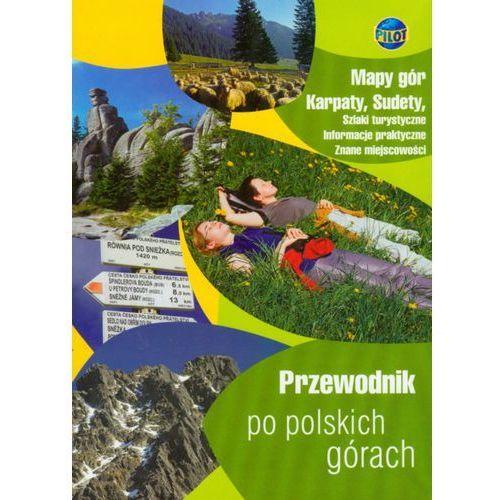 Przewodnik po polskich górach praca zbiorowa (9788374753944)