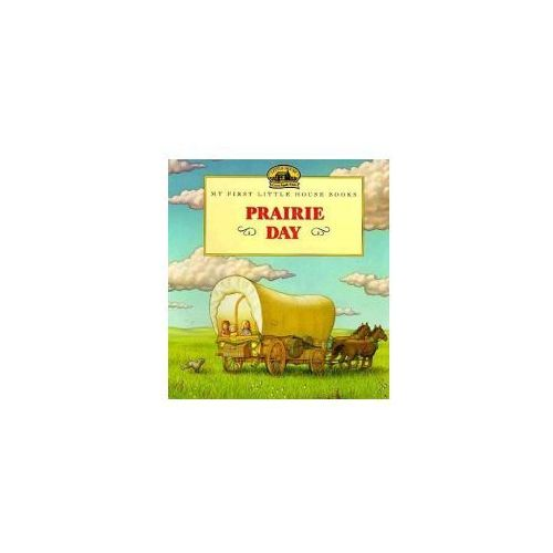Prairie Day: Adapted from the Little House Books by Laura Ingalls Wilder (9780613085755)