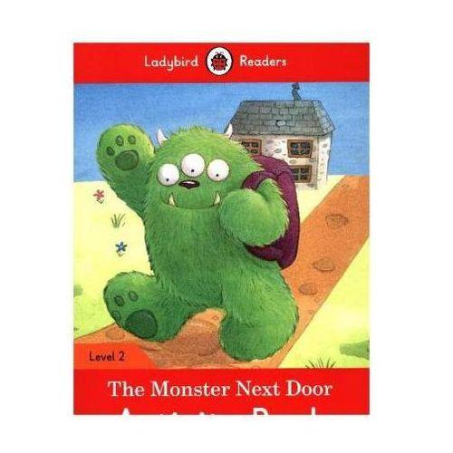 The Monster Next Door Activity Book - Ladybird Readers Level 2 (9780241254523)