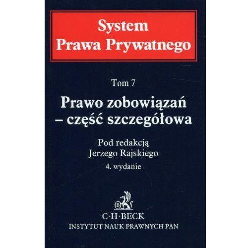 System Prawa Prywatnego Tom 7 Prawo zobowiązań - część szczegółowa (1280 str.)