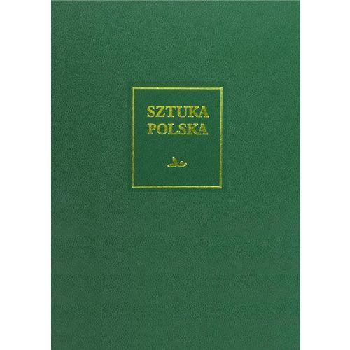 Sztuka polska t.4 Wczesny i dojrzały barok (XVII wiek). Darmowy odbiór w niemal 100 księgarniach!, Mieczysław Zlat